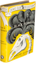 Books:Mystery & Detective Fiction, Margery Allingham. Black Plumes. New York: The Crime Club, Inc., 1940. First American edition....