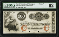Wilmington, NC- The Bank of Wilmington $100 18__ G24a Proof PMG Uncirculated 62