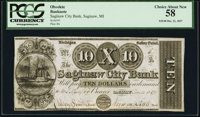 Saginaw, MI- The Saginaw City Bank $10 Dec. 21, 1837 PCGS Choice About New 58