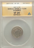 1873 5C Open 3, F-106 -- Cleaned -- ANACS. VF20 Details. CDN: $55 Whsle. Bid for problem-free NGC/PCGS VF20. Mintage 4,5...