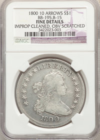 1800 $1 10 Arrows, B-15, BB-195, R.4, -- Improperly Cleaned, Obverse Scratched -- NGC Details. Fine. NGC Census: (0/15)...