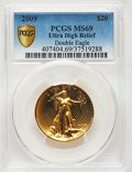 2009 $20 One-Ounce Gold Ultra High Relief Twenty Dollar MS69 PCGS. PCGS Population: (8094/6917 and 0/0+). NGC Census: (6...