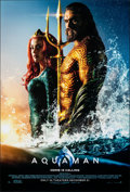 """Movie Posters:Action, Aquaman (Warner Bros., 2018). Rolled, Very Fine/Near Mint. One Sheet (27"""" X 40"""") DS Advance, """"Home Is Calling Style."""" Action..."""