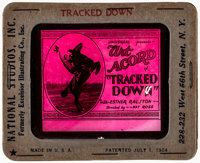 "Tracked Down (Universal Film Manufacturing, 1922). Fine/Very Fine. Glass Slide (3.25"" X 4""). Western"