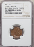 192? 1C Lincoln Cent -- Double Struck, 2nd Strike 25% Off Center -- AU58 NGC