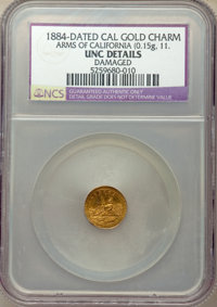 1884 Arms of California, California Gold, Round, -- Damaged -- NCS. Unc Details. .15 grams