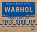 The Andy Warhol Foundation for the Visual Arts and Thomas Ammann Fine Art Warhol: Paintings and Sculpture 1964-1969, Vol...