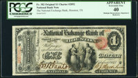 Houston, TX - $1 Original Fr. 382 The National Exchange Bank Ch. # 2092 PCGS Apparent Extremely Fine 40