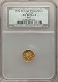 California Fractional Gold , 1872 $1 Indian Round 1 Dollar, BG-1207, R.4, -- Bent -- NCS. AU Details. NGC Census: (0/7). PCGS Population: (3/92). ...