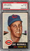 Baseball Cards:Singles (1950-1959), 1953 Topps Joe Nuxhall #105 PSA NM-MT 8 - Only Two Higher. ...