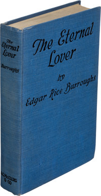 Edgar Rice Burroughs. The Eternal Lover. Chicago: A. C. McClurg & Co., 1925. First edition