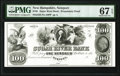 Newport, NH- Sugar River Bank $100 18__ as G16 Proprietary Proof PMG Superb Gem Unc 67 EPQ