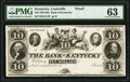 Obsoletes By State:Kentucky, Louisville, KY- Bank of Kentucky $10 18__ G412 Hughes 499 Proof PMG Choice Uncirculated 63.. ...