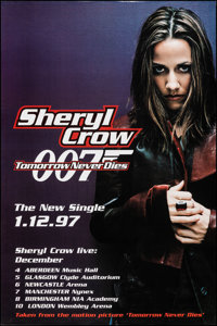 """Tomorrow Never Dies by Sheryl Crow (United Artists, 1997). Rolled, Very Fine. Single Poster (40"""" X 60"""") Advanc..."""