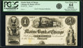 Obsoletes By State:Illinois, Chicago, IL- Marine Bank of Chicago $1 18__ G4 Proof PCGS Apparent Very Choice New 64.. ...