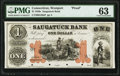 Obsoletes By State:Connecticut, Westport, CT- Saugatuck Bank $1 18__ as G20a Proof PMG Choice Uncirculated 63.. ...
