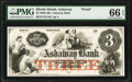 Obsoletes By State:Rhode Island, Ashaway, RI- Ashaway Bank $3 July 9, 1855 as G6 as Durand 38 Proof PMG Gem Uncirculated 66 EPQ.. ...
