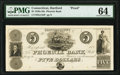 Obsoletes By State:Connecticut, Hartford, CT- Phoenix Bank $5 183_ G134 Proof PMG Choice Uncirculated 64.. ...
