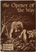 Books:First Editions, Robert Bloch The Opener of the Way Signed First Edition (Arkham House, 1945)....