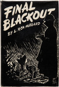 Books:Hardcover, L. Ron Hubbard Final Blackout First Edition (Hadley, 1948)....