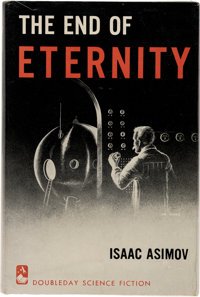 Isaac Asimov The End of Eternity First Edition (Doubleday, 1955)