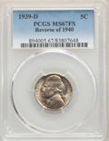 1939-D 5C Reverse of 1940 MS67 Full Steps PCGS. PCGS Population: (8/1). NGC Census: (2/0). CDN: $2,500 Whsle. Bid for NG...