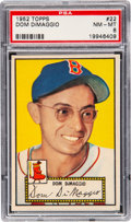 Baseball Cards:Singles (1950-1959), 1952 Topps Dom DiMaggio #22 PSA NM-MT 8 - Only Three Higher. ...