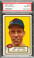 Baseball Cards:Singles (1950-1959), 1952 Topps Joe Nuxhall #406 PSA NM-MT 8. ...