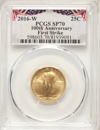 2016-W 25C Standing Liberty, Quarter-Ounce Gold, 100th Anniversary, First Strike, SP70 PCGS. PCGS Population: (3536). NG...