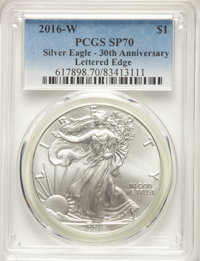 2016-W $1 Silver Eagle, Burnished, Lettered Edge, 30th Anniversary, SP70 PCGS. PCGS Population: (928). NGC Census: (6231...