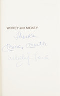 Baseball Collectibles:Publications, Mickey Mantle & Whitey Ford Whitey and Mickey: An Autobiography of the Yankee Years Dual-Signed Hardcover Book....
