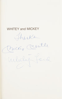 Mickey Mantle & Whitey Ford Whitey and Mickey: An Autobiography of the Yankee Years Dual-Sig