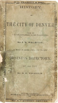 Books:Americana & American History, J[unius]. E. Wharton. History of the City of Denver From Its Earliest Settlement to the Present Time. Denver: [1909]...