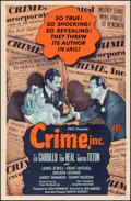 "Movie Posters:Crime, Crime, Inc. (PRC, 1945). Fine/Very Fine on Linen. One Sheet (27"" X 41""). Crime.. ..."