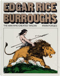 Books:Hardcover, Irwin Porges Edgar Rice Burroughs: The Man Who Created Tarzan (Brigham Young University Press, 1975)....