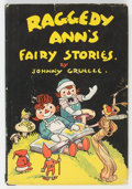 Books:First Editions, Johnny Gruelle Raggedy Ann's Fairy Stories First Edition (M. A. Donohue & Co., 1928)....