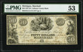 Obsoletes By State:Michigan, Marshall, MI- Calhoun County Bank $50 Apr. 1, 1837 G14 PMG About Uncirculated 53.. ...