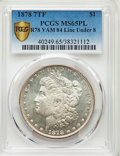 1878 7TF $1 Reverse of 1878 MS65 Prooflike PCGS. VAM-84, Line Under 8. PCGS Population: (2/1 and 0/0+). NGC Census: (0/0...