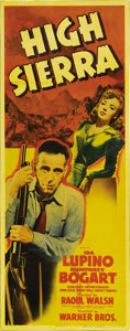 "Movie Posters:Film Noir, High Sierra (Warner Brothers, 1941). Insert (14"" X 36""). WriterJohn Huston and director Raoul Walsh combined efforts to bri..."