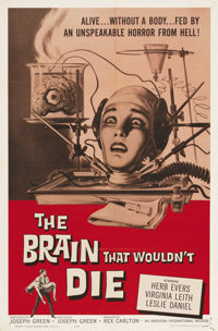 "The Brain that Wouldn't Die (American International, 1962). One Sheet (27"" X 41""). This cheaply made gore thri..."