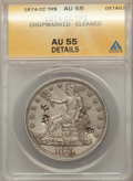 Trade Dollars, 1874-CC T$1 -- Chopmarked, Cleaned -- ANACS. AU55 Details. Mintage 1,373,200....