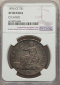 1876-CC T$1 -- Cleaned -- NGC Details. XF. Mintage 509,000. ...(PCGS# 7042)