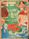 "Movie Posters:Foreign, Hombres sin Alma (España Sono Films, 1951). Rolled, Very Good/Fine. Mexican One Sheet (27.5"" X 37"") Yañez Artwork. Foreign...."