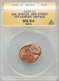 1995 1C Lincoln Cent -- Double Struck, Second Strike Off-Center Uniface -- MS64 Red ANACS