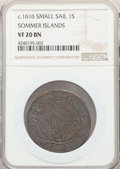 (1616) SHILNG Sommer Islands Shilling, Small Sail PCGS Genuine.(PCGS# 6)