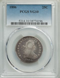 Early Quarters: , 1806 25C VG10 PCGS. PCGS Population: (120/537). NGC Census: (25/241). VG10. Mintage 206,124. ...