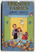 Books:General, Johnny Gruelle Friendly Fairies Hardcover First American Edition (M. A. Donahue, 1919)....