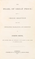 Books:Religion & Theology, [Mormon Church]. [Joseph Smith]. The Pearl of Great Price. Being a Choice Selection from the...