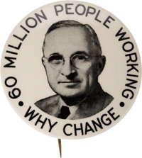 """Harry S Truman: The Key """"60 Million People Working"""" Button Rarity"""