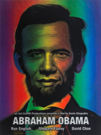 Ron English (b. 1959) Abraham Obama (Silver Lettering), 2009 Lenticular rainbow color flip print 24 x 18 inches (61 x